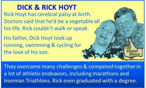 Focus Success Dick & Rick Hoyt Team overcame challenges