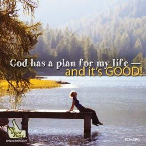 God has a good plan for me