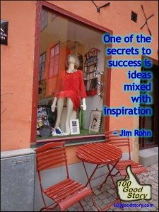 inspirational-quotes-100-good-stories-jim-rohn-on-ideas-and-inspiration